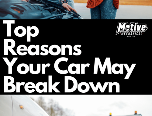 Top Reasons Your Car May Break Down